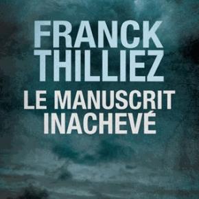 Le Manuscrit inachevé de FranckThilliez