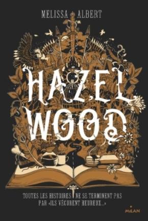 Hazel Wood – 1 de MelissaAlbert