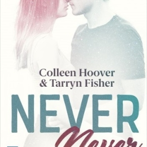 Never Never – l'intégrale de Colleen Hoover et TarrynFisher