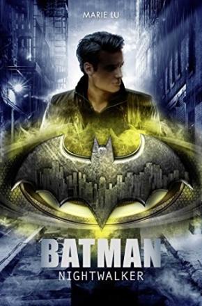 Batman : Nightwalker de MarieLu