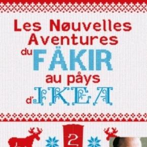Les Nouvelles Aventures du fäkir au pays d'Ikea de RomainPuértolas