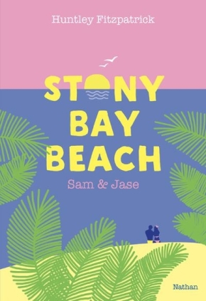Stony bay beach : Sam et Jase de Huntley Fitzpatrick
