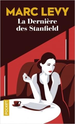 La Dernière des Stanfield de MarcLevy