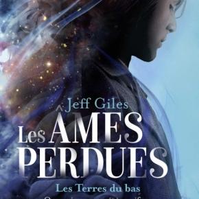 Les Âmes perdues – 1. Les Terres du bas de JeffGiles