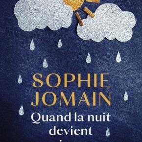Quand la nuit devient jour de SophieJomain