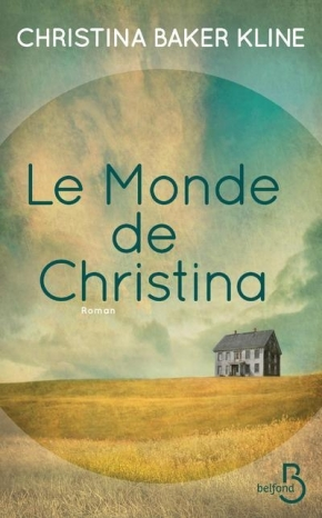 Le Monde de Christina de Christina BakerKline