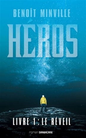 Héros – 1. Le réveil de BenoîtMinville