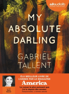 My absolute darling de Gabriel Tallent