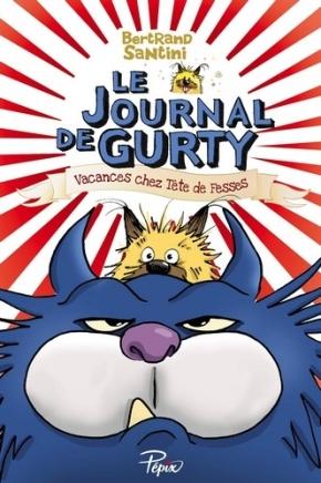 Le Journal de Gurty : Vacances chez Tête de Fesses de BertrandSantini