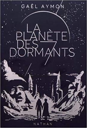 La Planète des 7 dormants de GaëlAymon