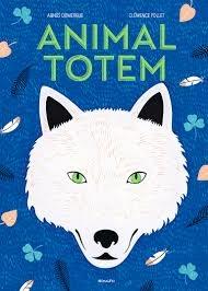 Animal Totem d'Agnès Domergue et ClémencePollet