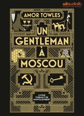 Un gentleman à Moscou d'AmorTowles