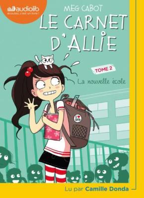 Le Carnet d'Allie – 2. La Nouvelle école de MegCabot
