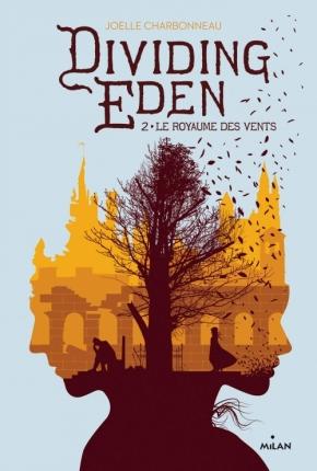Dividing Eden – 2. Le royaume des vents de JoelleCharbonneau