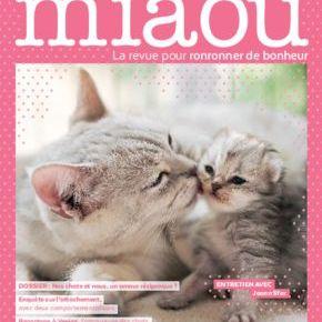 Miaou, la revue pour ronronner de bonheur : février-mars-avril 2019