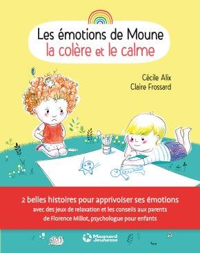 Les Emotions de Moune : la colère et le calme de Cécile Alix et ClaireFrossard