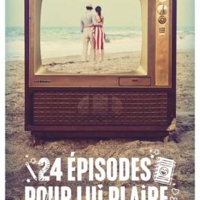 24 épisodes pour lui plaire de MaureneGoo