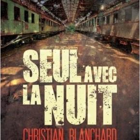 Seul avec la nuit de ChristianBlanchard