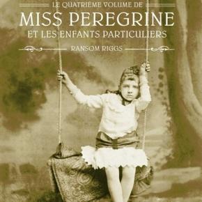 Miss Peregrine et les enfants particuliers – 4. La Carte des jours de RansomRiggs