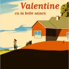 Valentine ou la belle saison d'Anne-Laure Bondoux