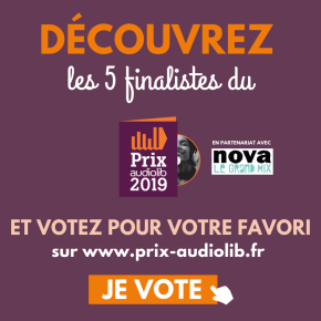 Prix Audiolib 2019 : à vous de voter!