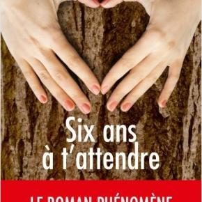 Six ans à t'attendre de DelphineGiraud