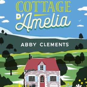 Le Charmant Cottage d'Amélia d'AbbyClements