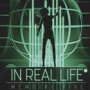 In Real Life – 2. Mémoire vive de MaiwennAlix