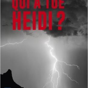 Qui a tué Heidi ? de MarcVoltenauer