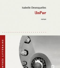 UnPur d'Isabelle Dsesquelles