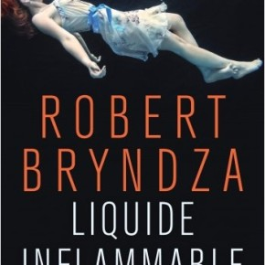 Liquide inflammable de RobertBryndza