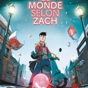 Le Monde selon Zach de Jean Rousselot, Stéphane Massard etDjet