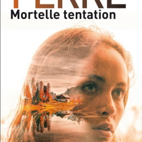 Mortelle tentation de Christophe Ferré