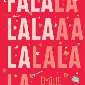 Falalalala d'Emilie Chazerand