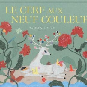 Le Cerf aux neuf couleurs de WangYi