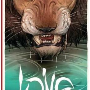 Love : le lion de Frédéric Brrémaud et FedericoBertolucci