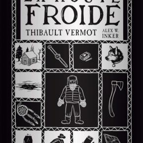 La Route froide de ThibaultVermot