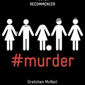 #murder de GretchenMcNeil