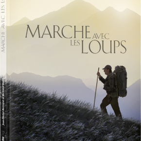 Marche avec les loups de Jean-Michel Bertrand et BertrandBodin