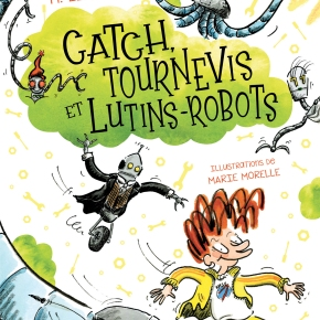 Catch, tournevis et lutins-robots de H.Lenoir