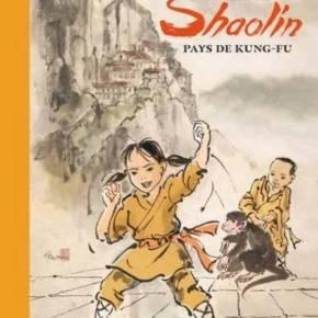 Shaolin, pays du Kung-Fu de PierreCornuel