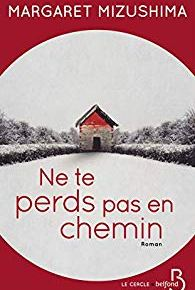 Timber Creek K9 – 2. Ne te perds pas en chemin de Margaret Mizushima
