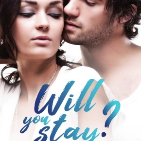 Will you stay ? d'Alicia Garnier