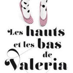 Valeria – 3. Les Hauts et les bas de Valeria d'Elisabet Benavent