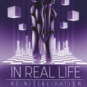 In Real Life – 3. Réinitialisation de MaiwennAlix