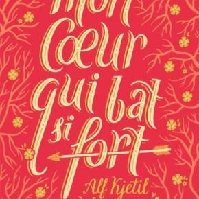 Mon cœur qui bat si fort de Alf KjetilWalgermo