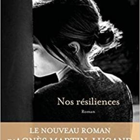 Nos résiliences d'AgnèsMartin-Lugand