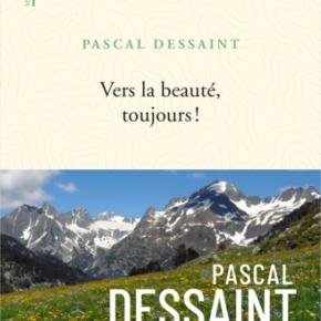Vers la beauté, toujours ! de PascalDessaint