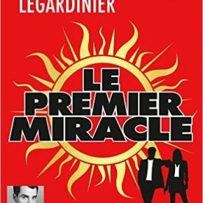 Le Premier Miracle de GillesLegardinier