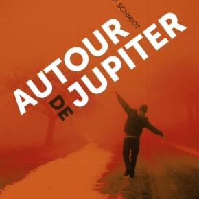 Autour de Jupiter de Gary D.Schmidt